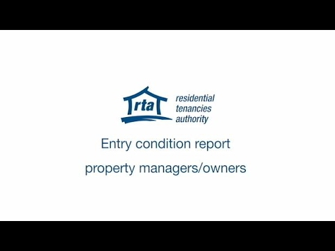 Entry condition report – property managers/owners