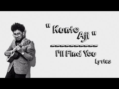 Kunto Aji - I'll Find You (Lyrics)