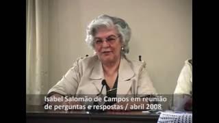 Dificuldades do Espírita na família, com a médium Isabel Salomão de Campos.