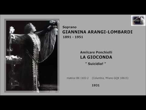 "Soprano GIANNINA ARANGI-LOMBARDI - La Gioconda ""Suicidio!""  (1931)"