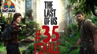 The Last of Us - Gameplay ITA - Walkthrough #35 - FINALE di un capolavoro.