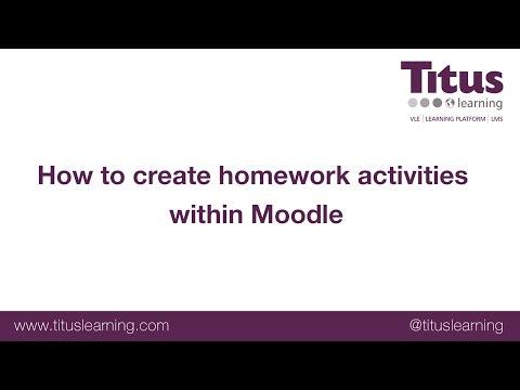 How to create homework activities in Moodle