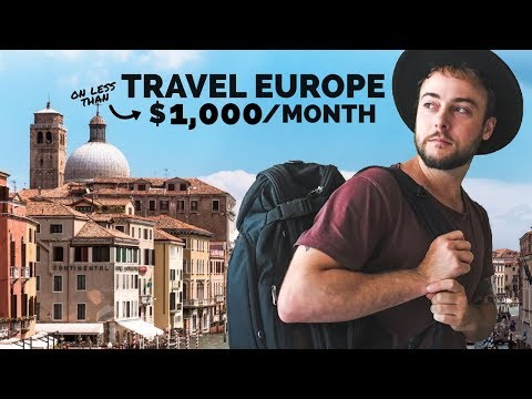 How to Travel Europe on $1,000 / Month
