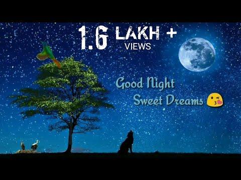 Good night status | Good night videos for whatsapp
