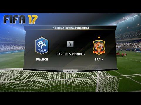 FIFA 17 - France vs. Spain @ Parc des Princes