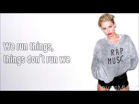 Miley Cyrus - We Can't Stop (Lyrics)