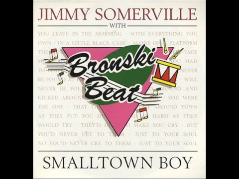 Bronski Beat & Jimmy Sommerville  Small town boy 1991