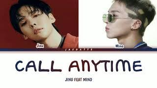JINU (김진우) 'Call Anytime (또또또)' (feat. Mino) (Color Coded Lyrics /Rom/indo/Terjemahan)