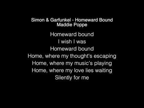 Maddie Poppe - Homeward Bound Lyrics ( Simon & Garfunkel ) American Idol