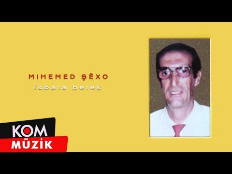Mihemed Şexo - Iqbala Belek