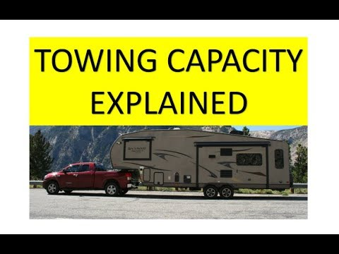 Vehicle Towing Capacity Payload Curb Weight And More Explained
