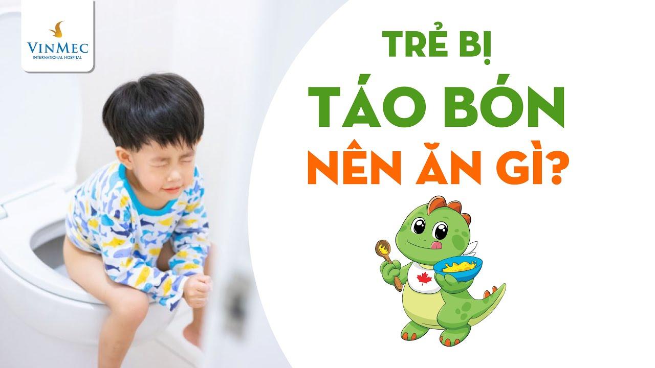 Trẻ bị táo bón nên ăn gì?| BS Cao Thị Giang, BV Vinmec Times City