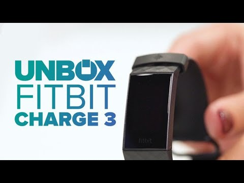 Fitbit Charge 3 Unboxing