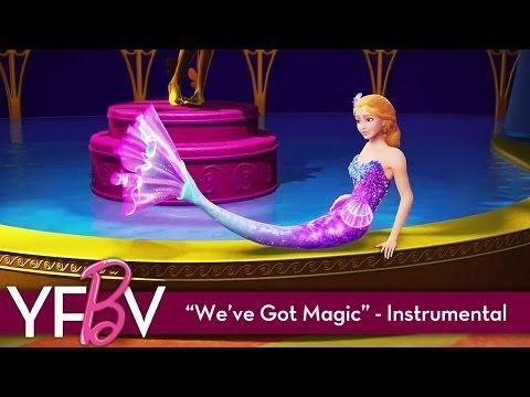 Barbie™ and The Secret Door  Weve Got Magic  Instrumental