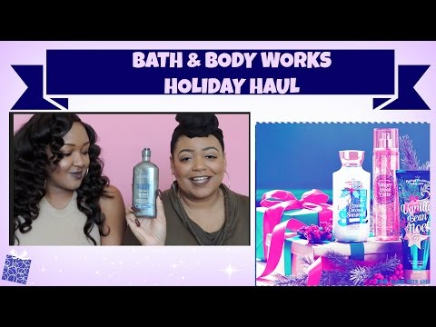 BATH & BODY WORKS HOLIDAY HAUL (GIFT GUIDE)