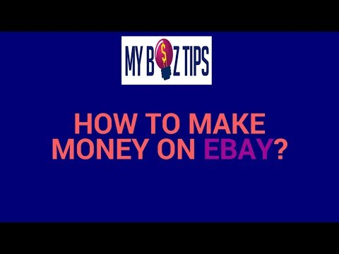 How To Make Money on Ebay | Home Based Business in The UK | Small Business Tips United Kingdom