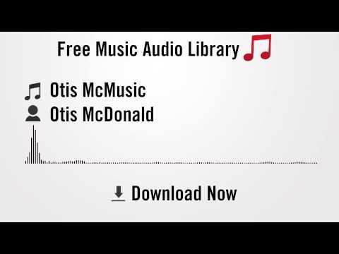 Otis McMusic - Otis McDonald (YouTube Royalty-free Music Download)
