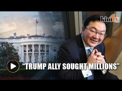 WSJ: Trump ally sought millions from Jho Low to influence DOJ