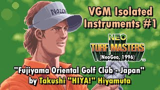VGM Isolated Instruments #1: Fujiyama Oriental Golf Club - Japan (Neo Turf Masters)
