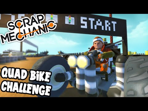 Scrap Mechanic! - QUAD BIKE CHALLENGE! Vs AshDubh - [#35] | Gameplay |