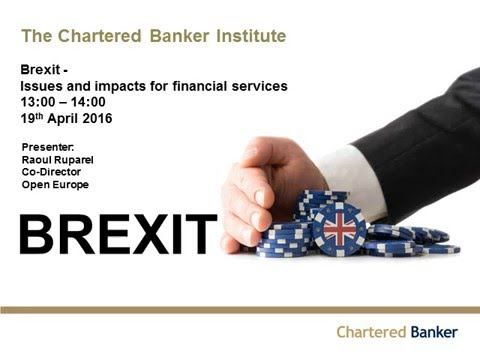 Brexit: Issues and impacts for financial services