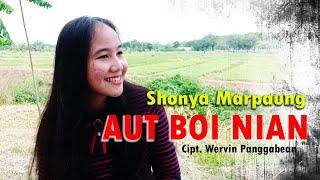 AUT BOI NIAN ( Viky Sianipar - Mona Latumahina) Cover Shonya Marpaung