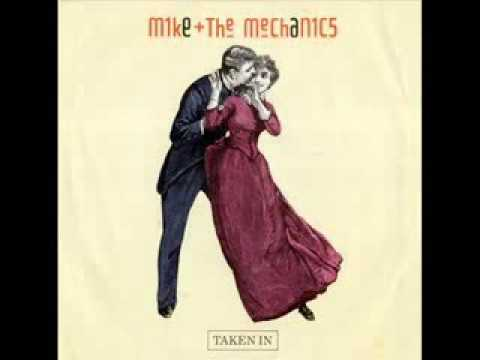 Mike & The Mechanics -Taken In