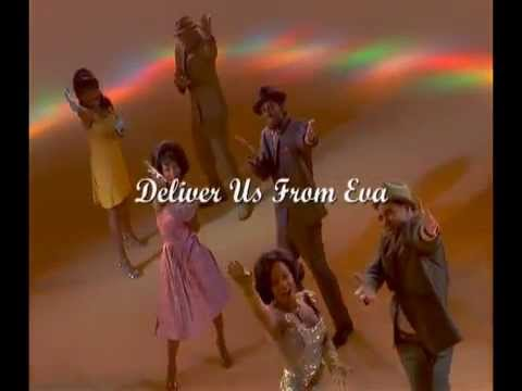 Deliver Us From Eva Opening