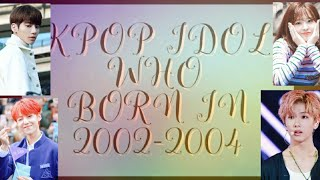 Kpop Idol Who Born In 2002-2004 | Baby Kpop Idols 2019