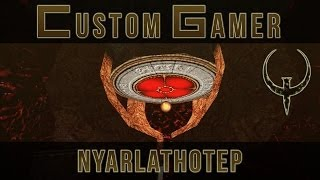 Nyarlathotep by Tronyn - Quake Single Player