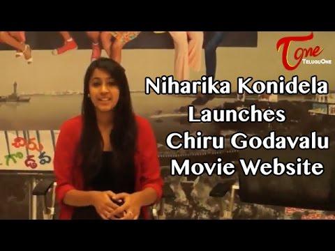 Niharika Konidela Launches Chiru Godavalu Movie Website