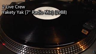 """2 Live Crew - Yakety Yak [7"""" Radio Mix] (1988)"""