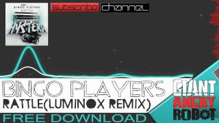 Bingo Players - Rattle (Luminox Remix)
