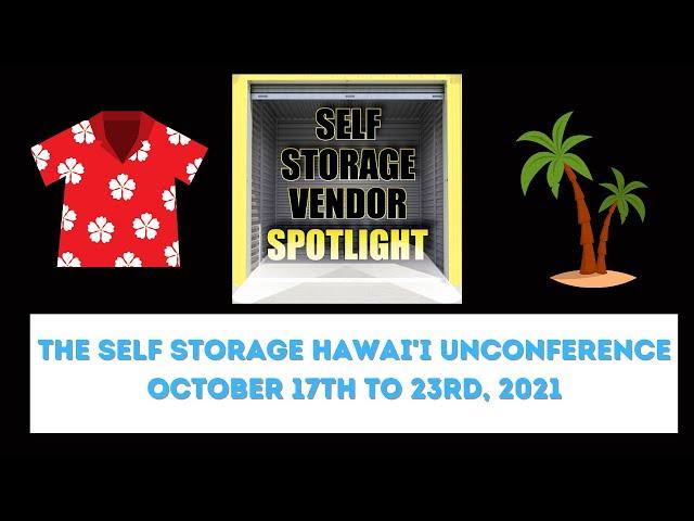 Self Storage Vendor Spotlight: Hawaii Unconference