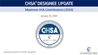 Maximum HSA Contributions  -  2019   CHSA UPDATE January 31, 2019