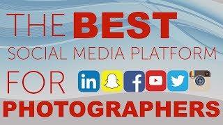 Best Social Media Platform for Photographers?