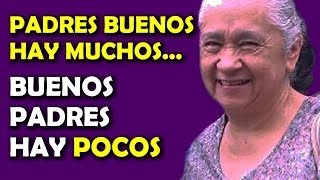 PADRES BUENOS HAY MUCHOS - LUZ MARINA DE GALVIS