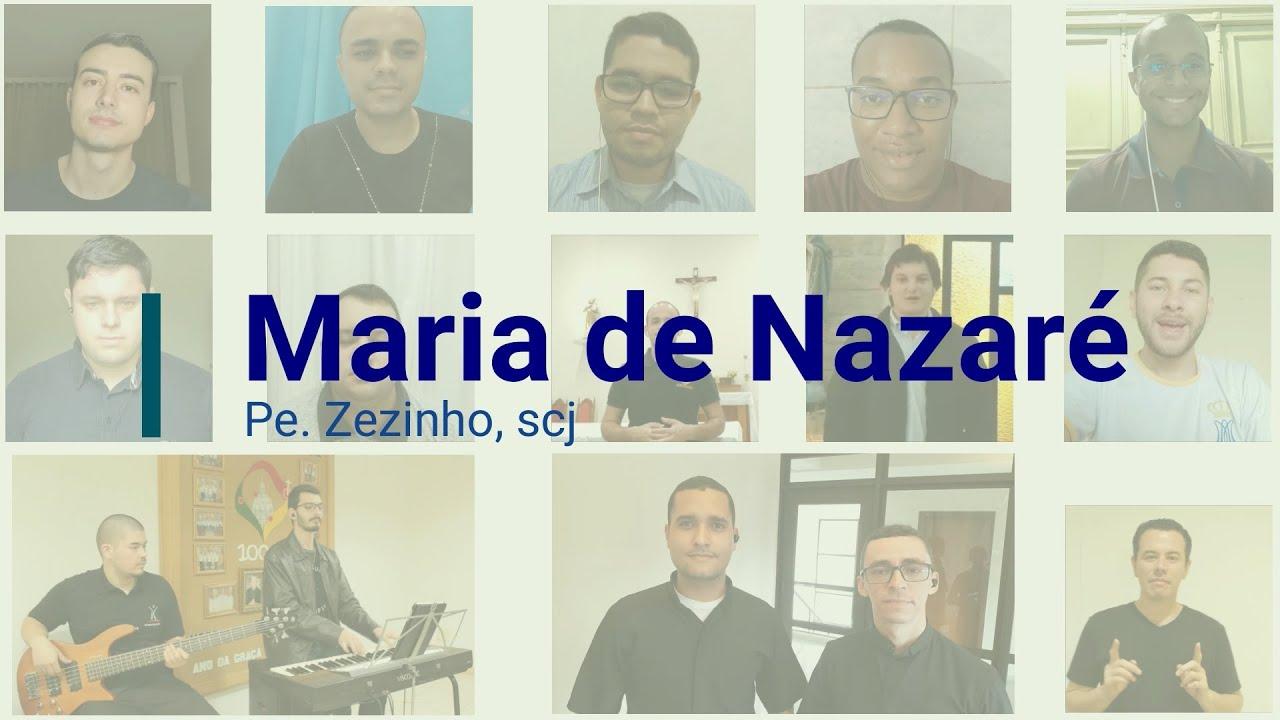 Maria de Nazaré (Pe  Zezinho), cantada por Seminaristas de várias partes do Brasil