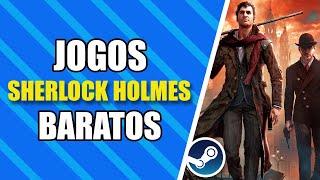 Jogos do Sherlock Holmes Baratos na Black Friday da Steam 2019! (Promoção de Outono da Steam)