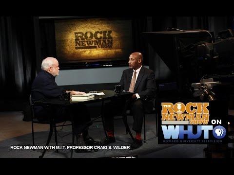 Professor Craig S. Wilder on the Rock Newman Show