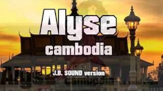 Baixar Alyse - Cambodia J.B. sound mix.wmv