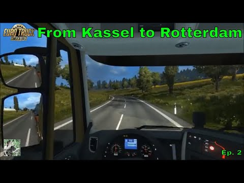 Completing Some More Quick Jobs - Kassel to Rotterdam [2]   Euro Truck Simulator 2 (ETS2)