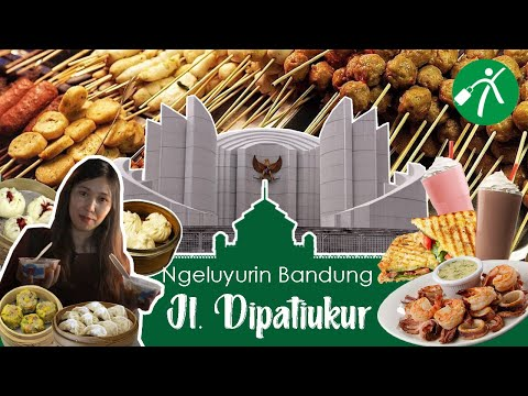 Ngeluyurin Bandung: Kuliner Malam Jalan Dipati Ukur Bandung