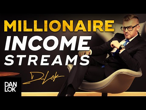 7 Types Of Income Millionaires Have (How The Rich Make Money)