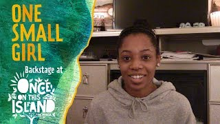 Episode 7: One Small Girl: Backstage at ONCE ON THIS ISLAND with Hailey Kilgore