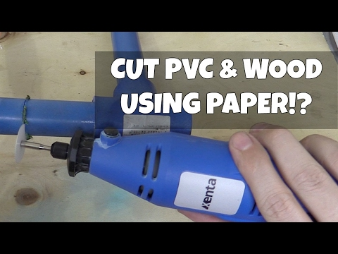 Cut PVC & Wood with Paper!?