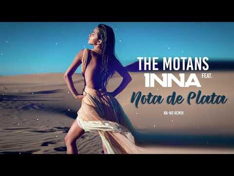 The Motans feat. INNA - Nota de Plata | NA-NO REMIX