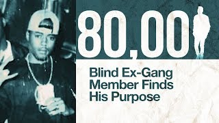 ex-gang-member-finds-his-purpose-after-losing-his-sight