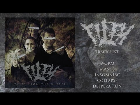 FILTH - TALES FROM THE GUTTER (Full EP Stream)