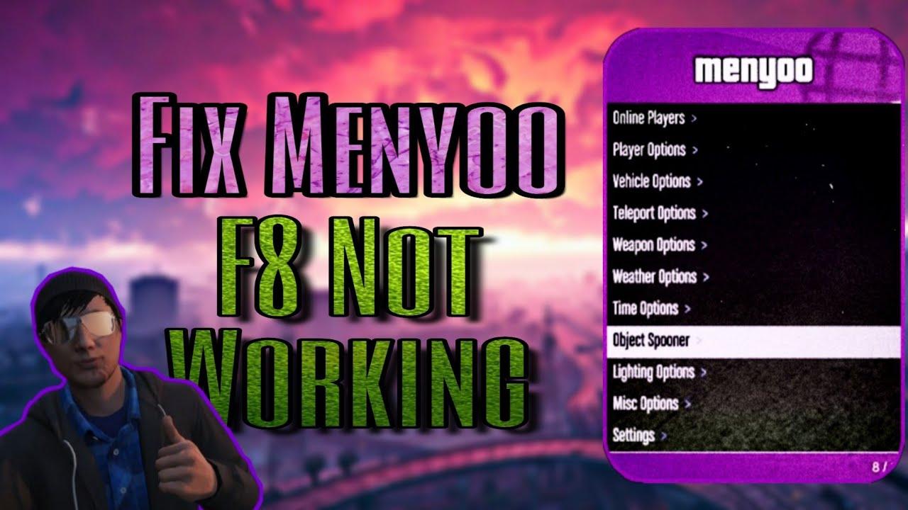 GTA - Fix Menyoo F8 Not Working